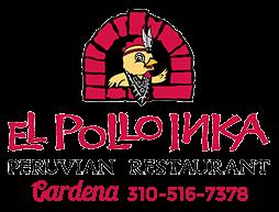 Peruvian Food El Pollo Inka Gardena CA | Fine Peruvian Food | Gardena CA